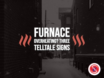 Is Your HVAC Furnace Overheating: Three Telltale Signs